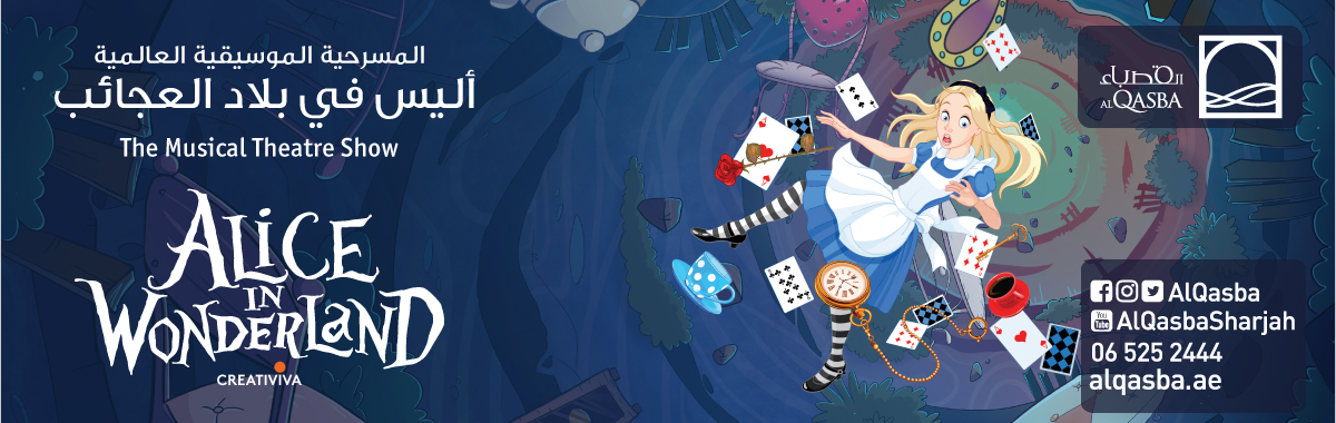 Al Qasba presents the Musical Theatre Show Alice in  Wonderland